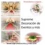 SUPREME: DECORACIÓN DE EVENTOS Y MÁS